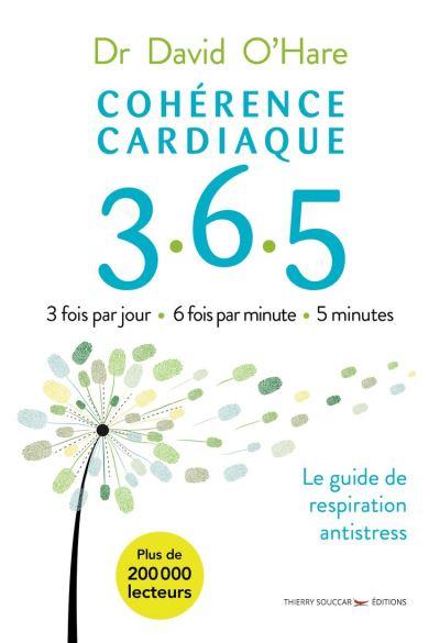 Cohérence cardiaque 3.6.5 - 2e édition - 9782365493840 - 4,99 €