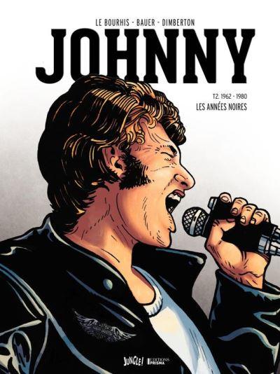 Johnny - Tome 2 - Les années Noires (1962-1980) - version collector - 9782822213677 - 7,99 €