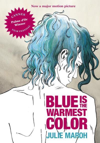 Blue is the Warmest Color Julie Maroh
