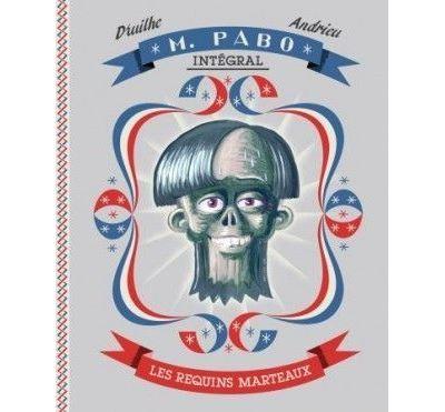 Monsieur Pabo, l'Intégrale 1