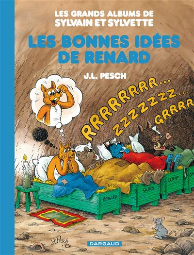 Les Grands Albums de Sylvain et Sylvette - Les Bonnes Idées de Renard