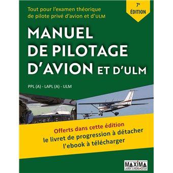Manuel de pilotage d'avion et d'ULM   7ème édition 5ème édition