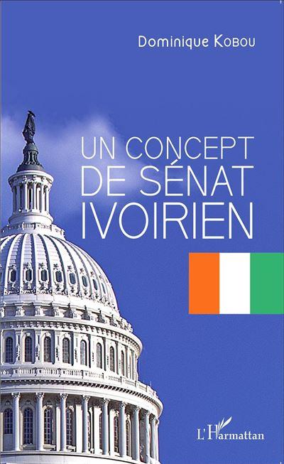 Le concept de Sénat Ivoirien