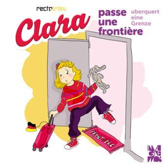 Clara passe une frontière - Hélène Oldendorf