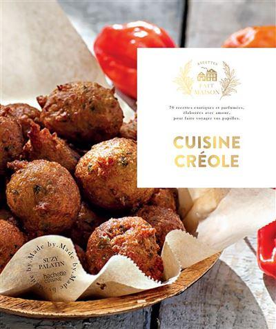Cuisine créole - Nouvelle édition