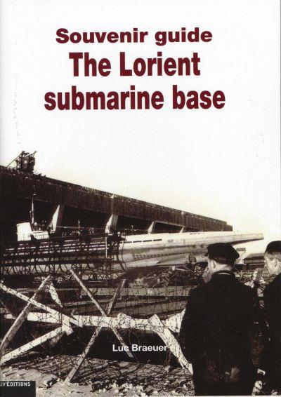 The Lorient submarine base