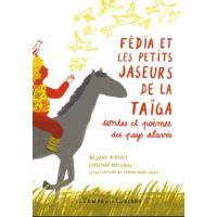 Fédia et les petits jaseurs de la Taïga