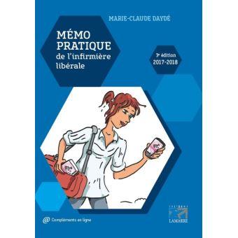 Fabuleux Mémo pratique de l'infirmière libérale - broché - Marie-Claude  YZ06