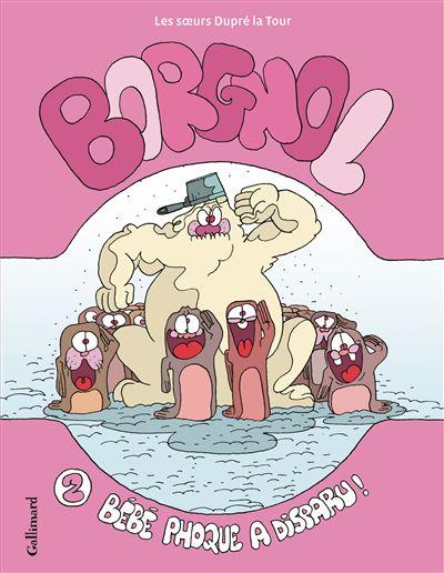 Borgnol (Tome 2-Bébé phoque a disparu !)