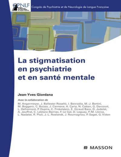 La stigmatisation en psychiatrie et en santé mentale - 9782994100232 - 23,99 €