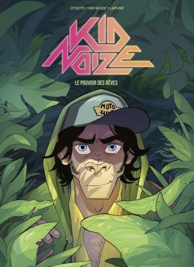Kid Noize - Tome 2 - Le pouvoir des rêves