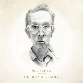 PRESENTS THE HOLY STRANGERS