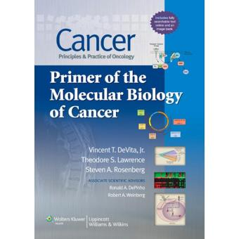 Steven a rosenberg tous les produits fnac cancer principles practice of oncology primer of the molecular biology of cancer fandeluxe Choice Image