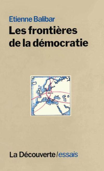 Les frontières de la démocratie - 9782707176226 - 14,99 €