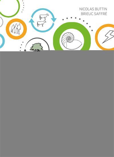 Activer l'économie circulaire comment réconcilier l'économie et la nature