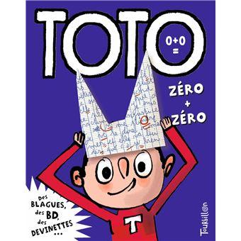 TotoToto, zéro + zéro