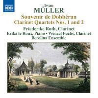 Souvenir de Dobbéran - Clarinet Quartets Nos. 1 and 2