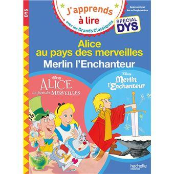 Sami et JulieDisney - Alice au pays des merveilles / Merlin l'Enchanteur Spécial DYS (dyslexie)