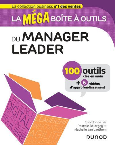 La MEGA boîte à outils du manager leader - 100 outils - 9782100797066 - 17,99 €