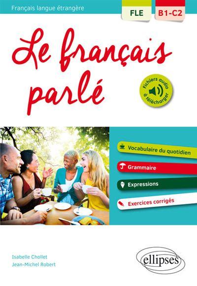 FLE le français parlé B1-C2