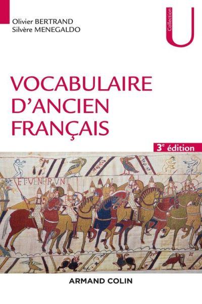 Vocabulaire d'ancien français - 3e éd. - 9782200615680 - 18,99 €