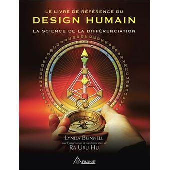 Design Humain le livre de référence du design humain la science de la