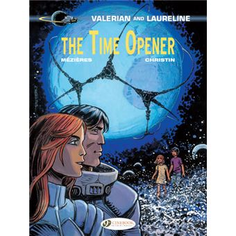 Valérian et LaurelineValerian and Laureline - tome 21 The time opener