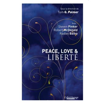 Peace, love and liberté