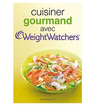 Cuisiner gourmand avec Weight Watchers