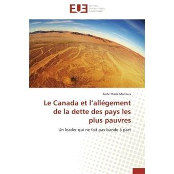 Le Canada Et L Allegement De La Dette Des Pays Les Plus Pauvres