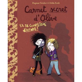 Carnet secret d'OliveÇa se complique encore - carnet secret d'olive