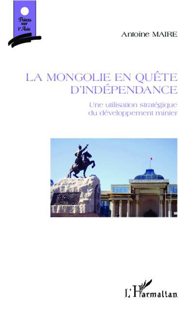 La Mongolie en quête d'indépendance