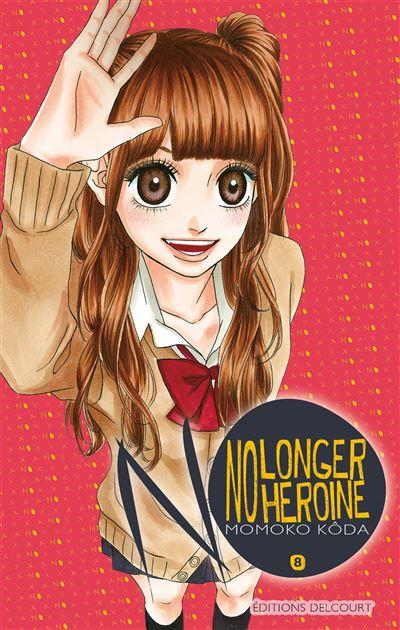 No longer heroine - Tome 8 : No Longer Heroine
