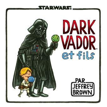 Dark VadorDark Vador et fils