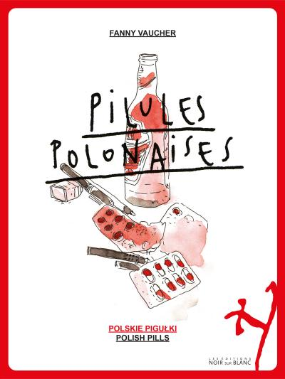 Pilules polonaises - Ouvrage trilingue français, anglais, polonais Tome 1 : Pilules polonaises