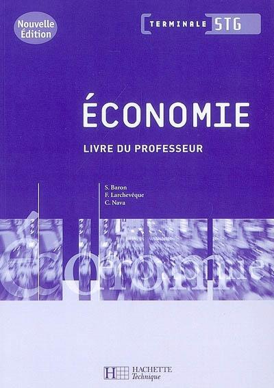 Economie Terminale Stg - Livre Du Professeur - Ed.2008