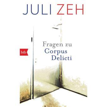 corpus delicti juli zeh