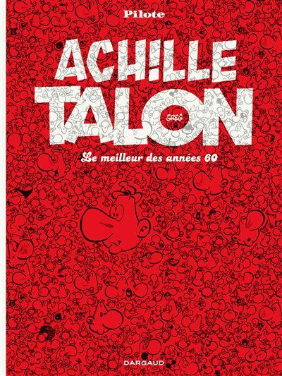 Achille Talon - Intégrales - Le Meilleur des années 60