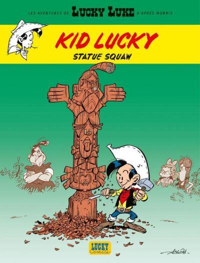 Les aventures de Kid Lucky d'après Morris - Tome 3 - Statue squaw - 9782205168440 - 5,99 €