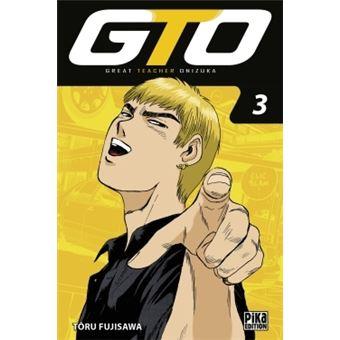 GTO. Tome 6 - Tôru Fujisawa