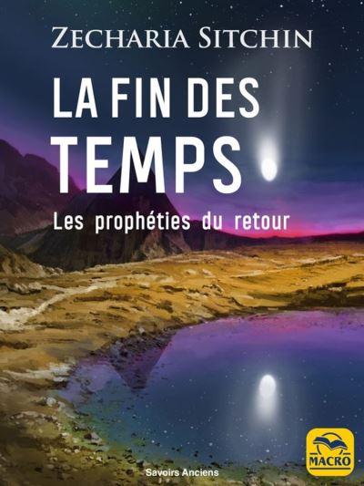La fin des temps - Les prophéties du retour - 9788828501961 - 12,99 €