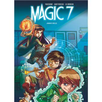 Magic 7MAGIC 7 ,01 : JAMAIS SEULS (OP BD ETE 2018)