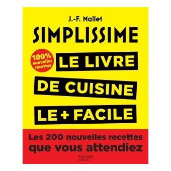 Simplissime 100 in dit simplissime les 200 - Livre de cuisine facile ...
