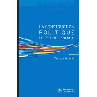 La construction politique du prix de l'énergie sociologie d'une réforme libérale