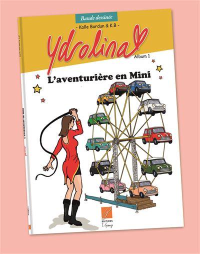 Ydrolina, l'aventurière en mini