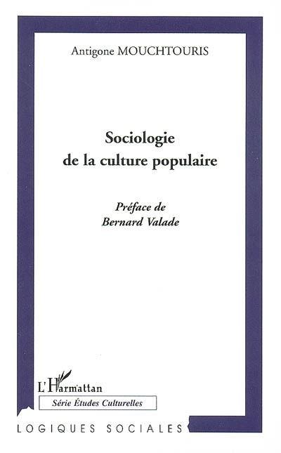 Sociologie de la culture populaire