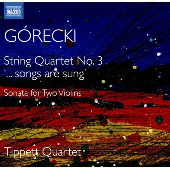Quatuor à cordes Numéro 3 Songs are Sung Sonate pour deux violons