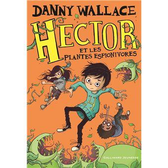 Hector et les pétrifieurs de tempsHector et les plantes espionivores