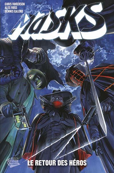 Masks - Le retour des héros Tome 01 : Masks