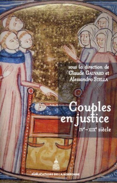 Couples en justice IVe-XIXe siècle